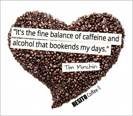 Famous coffee quote by Tim Minchin