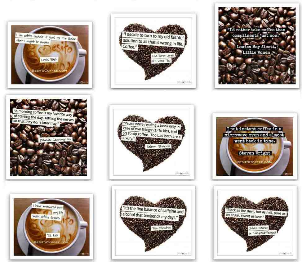 Read our fun famous coffee quotations on social media