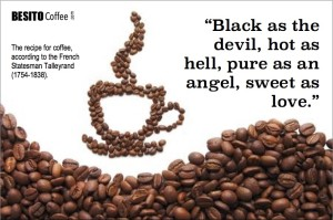 Famous coffee quote by French Statesman Talleyrand